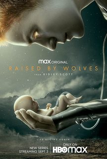 Raised by Wolves (2020- )