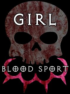 Girl Blood Sport (2019)